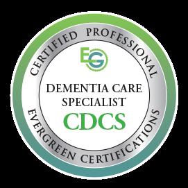 CDCS - Certified Dementia Care Specialist